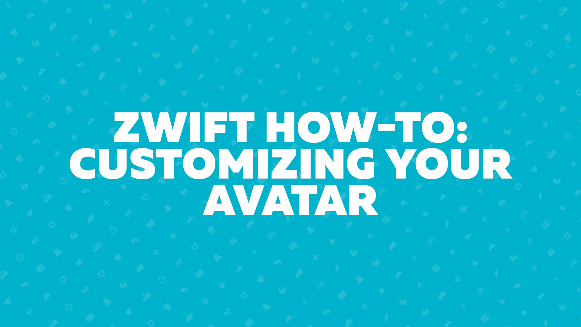 Zwift How-To: Customizing Your Avatar | Zwift