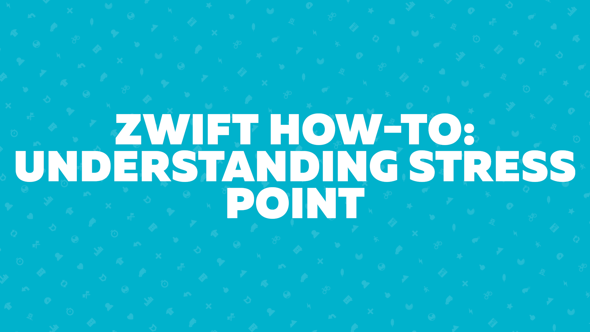 Zwift How-To: Understanding Stress Points | Zwift