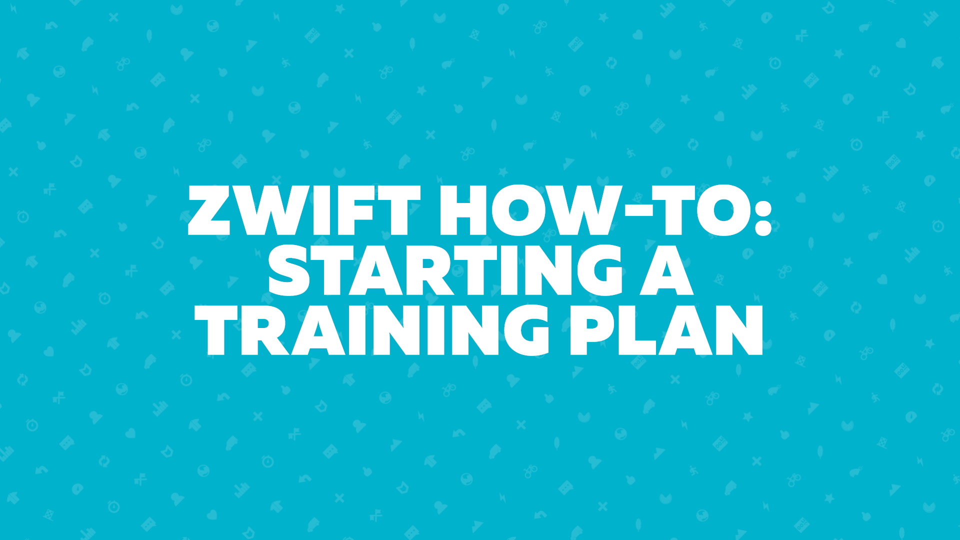 Zwift How-To: Starting a Training Plan | Zwift